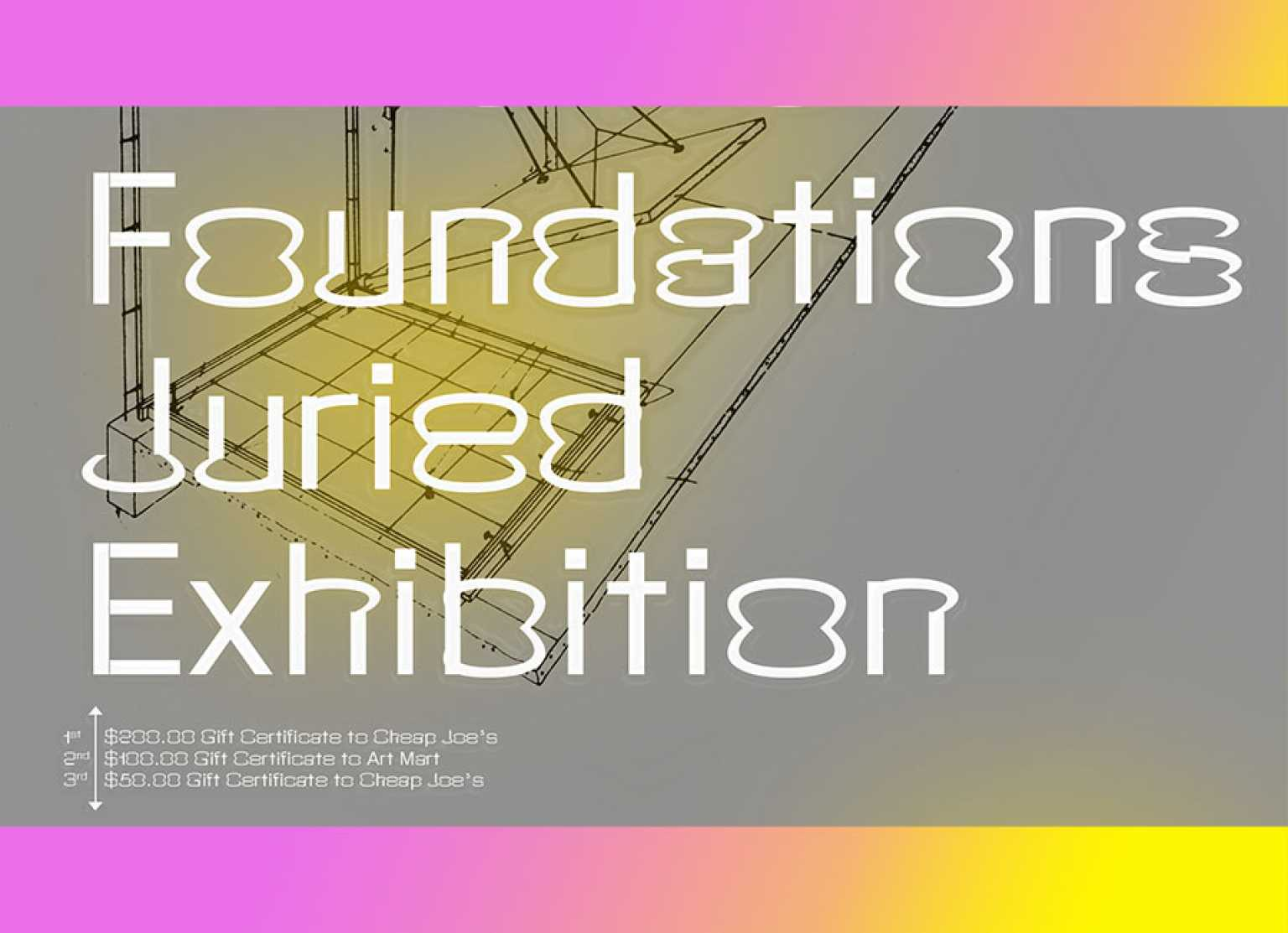 Foundations Juried Exhibition call for entries